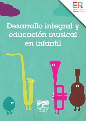 Documento: Desarrollo integral y educación musical en infantil