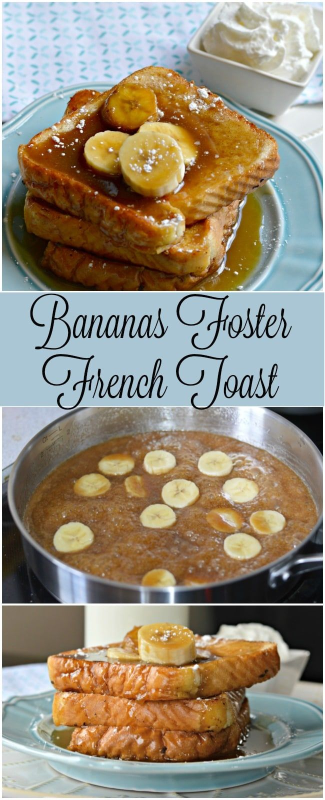 Bananas Foster French Toast