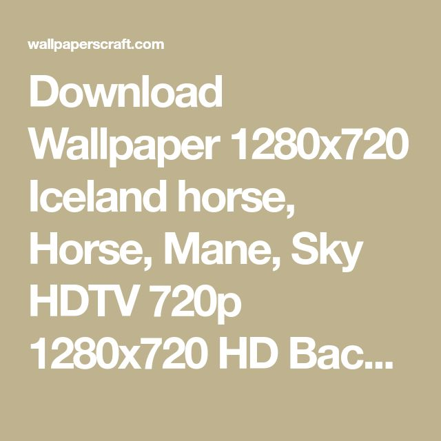 Download Wallpaper 1280x720 Iceland horse, Horse, Mane, Sky HDTV 720p 1280x720 HD Background