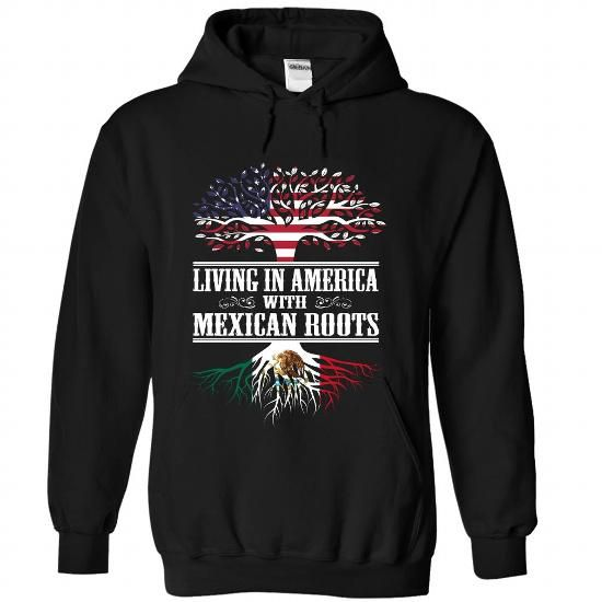 Living in America with Mexican roots - #gift for women #gift box. GUARANTEE  => https://www.sunfrog.com/States/Living-in-America-with-Mexican-roots-mhpngkofkt-Black-Hoodie.html?60505