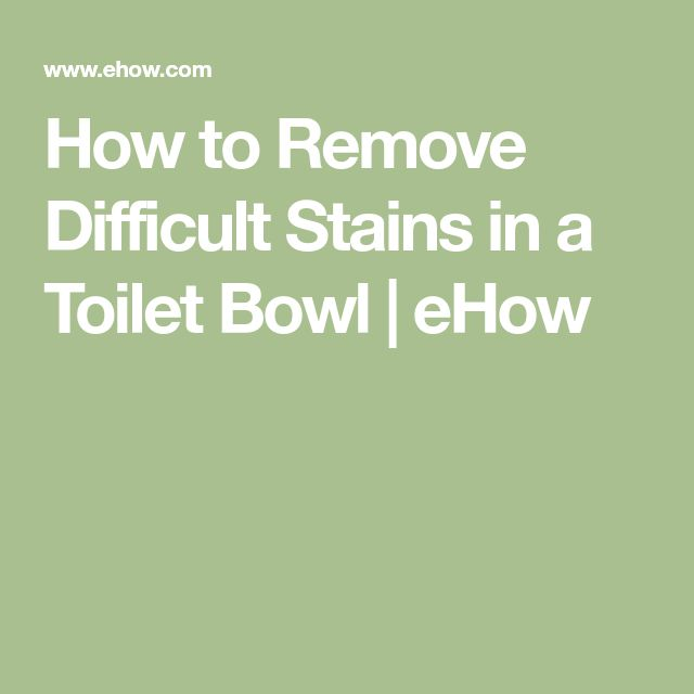 how to get rid of toilet stains