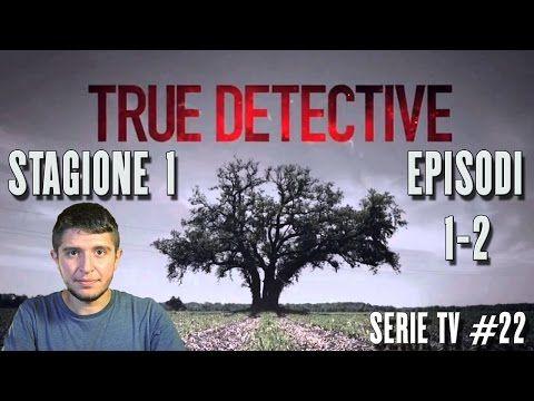 True Detective - recensione episodi 1 - 2 stagione 1 ITA - YouTube
