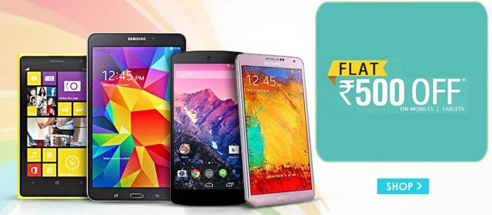 An Extra Saving! Snapdeal Offering Extra Rs 500 OFF on Smartphones & Tablets  #Snapdeal #coupon #Discount #Smartphone #Tablet #Shopping #india