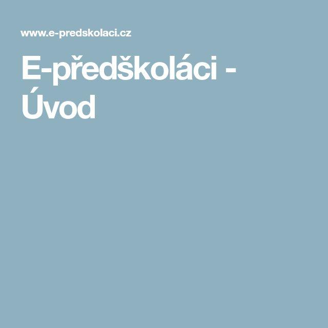 E-předškoláci - Úvod