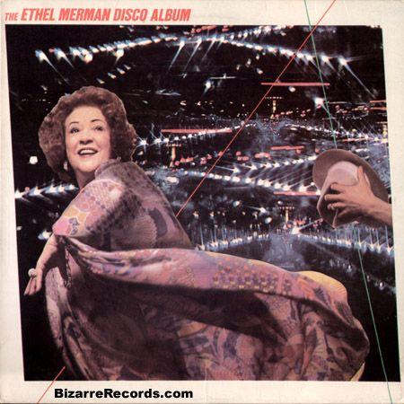 """Ethel Merman  """"The Ethel Merman Disco Album"""""""