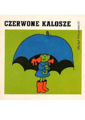 Czerwone kalosze: Michał Wyszomirski
