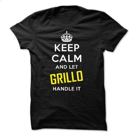 KEEP CALM AND LET GRILLO HANDLE IT! NEW - #striped tee #hoodie design. MORE INFO => https://www.sunfrog.com/Names/KEEP-CALM-AND-LET-GRILLO-HANDLE-IT-NEW.html?68278