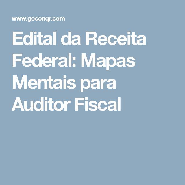 Edital da Receita Federal: Mapas Mentais para Auditor Fiscal