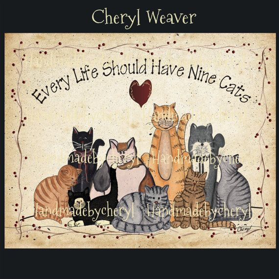 "8 by 10"" Every Life Should Have Nine Cats Version #2-Cat Print Primitive Style Folk Art Country Decor"
