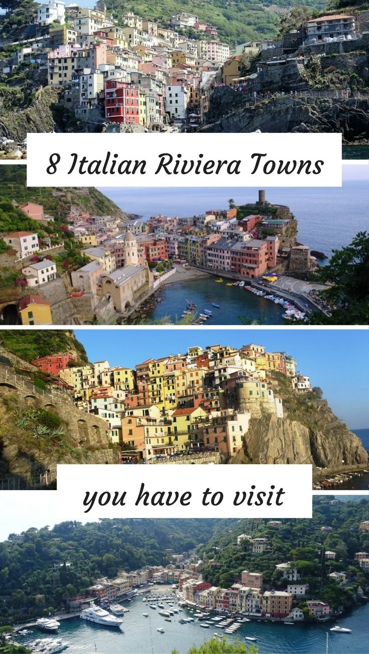 8 Italian Riviera towns and villages you have to visit. Ligurian Riviera towns and villages in Italy, Cinque Terre, Portofino
