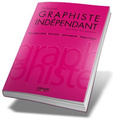 Le graphiste indépendant, Julien Moya (it's dangerous to go alone, take this)