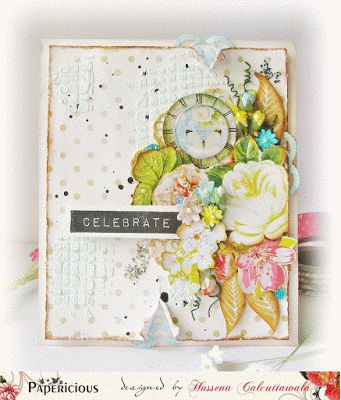 "Papericious: 'Celebrate'- Mixed Media Card & Tutorial made using ""My Golden Garden"" paper pack"
