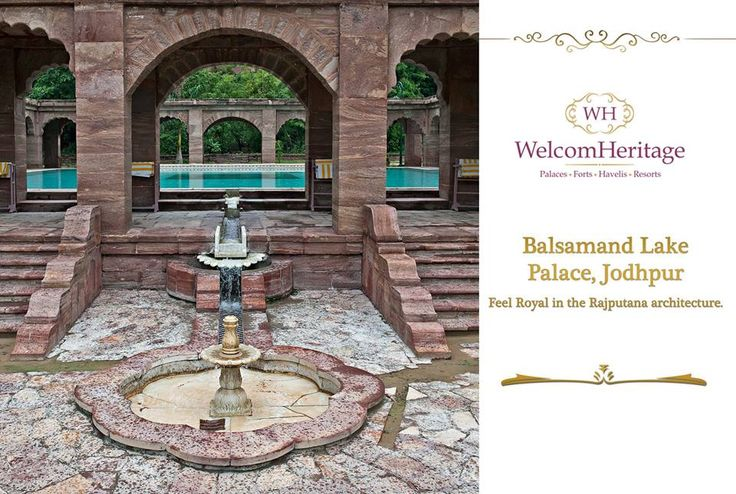 Bal Samand Lake Palace, you can feel the Rajputana heritage everyday here.