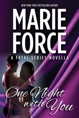27 best sexy reading images on pinterest outlander weird and book one night with you a fatal series prequel novella the fatal series book by marie force genre contemporary romance rating out of 5 stars fandeluxe Image collections