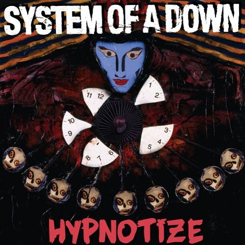hypnotize- system of a down.