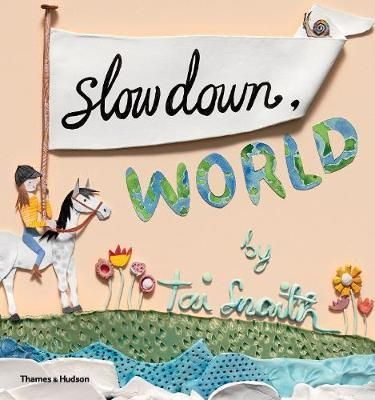 A timely reminder for children and adults alike to slow down, stop and appreciate the world around us. Sometimes life can seem so busy. Quick! Hurry! Faster! With the world whizzing past, how often do we stop, look and appreciate the world around us?Slow Down World