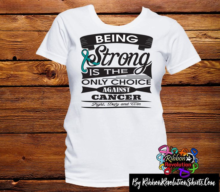 Ovarian Cancer Being Strong is The Only Choice Shirts (Peritoneal Cancer)