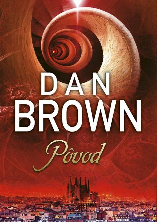 Nová kniha od autora bestsellerov Dana Browna - Pôvod. Nájdete v každom dobrom kníhkupectve.
