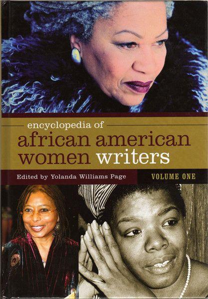 """Encyclopedia of African American Women Writers"" edited by Yolanda Williams Page"