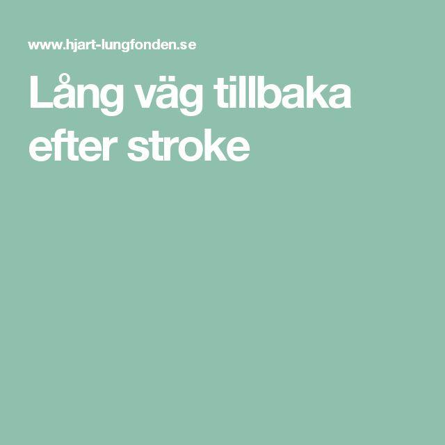 Lång väg tillbaka efter stroke