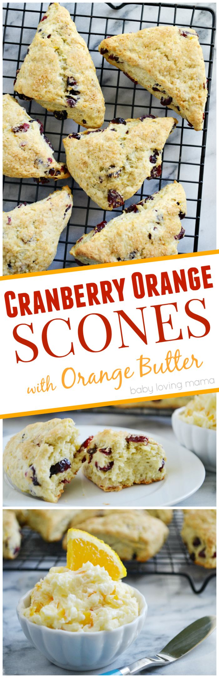 Cranberry Orange Scones with Orange Butter: See how easy it is to make ...