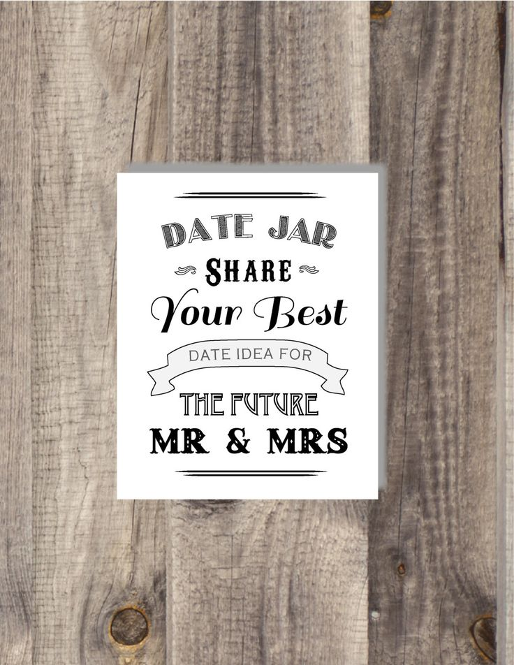 Instant Download Black and White Date Night Jar - Share Your Best Date Night Ideas for the Future Mr Mrs - Bridal Shower Sign - Wedding Sign by BordenSpecifics on Etsy https://www.etsy.com/listing/199240959/instant-download-black-and-white-date