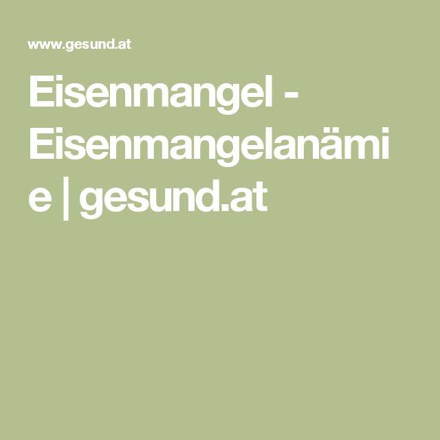 Eisenmangel - Eisenmangelanämie | gesund.at