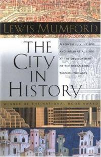 Город в истории — Льюис Мамфорд