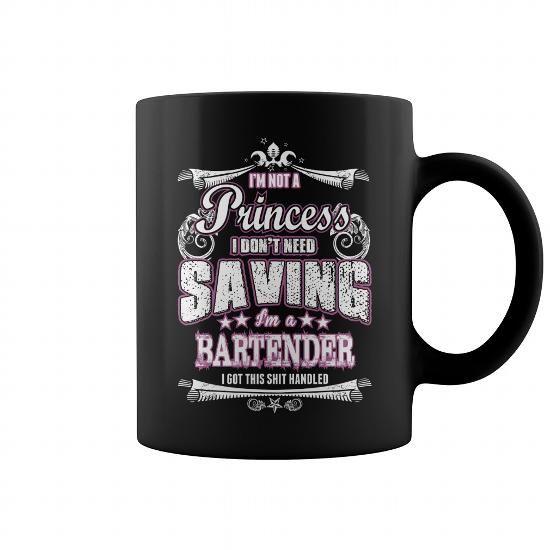Im Not A Princess I Dont Need Saving Im A Bartender Mug  Bartender mug, coffee mug, cool mugs, funny coffee mugs, coffee mug funny, mug gift, #mugs #ideas #gift #mugcoffee #coolmug