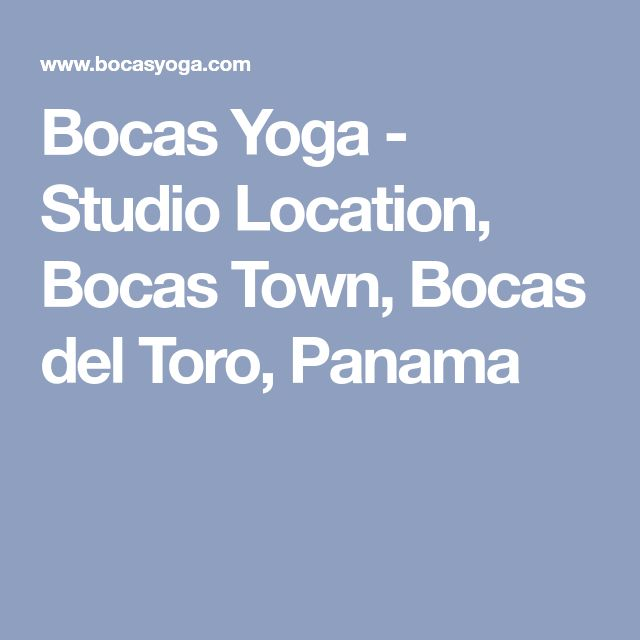 Bocas Yoga - Studio Location, Bocas Town, Bocas del Toro, Panama