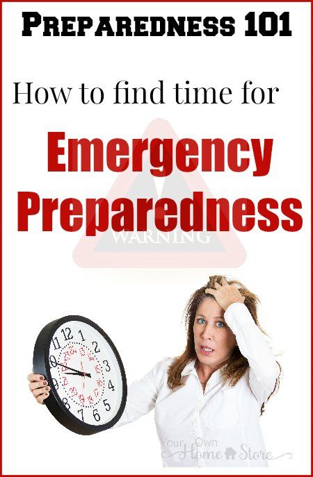 Emergency Preparedness Tips | Emergency Preparedness for Busy Families | How to Find Time For Emergency Preparedness | Simple Emergency Preparedness
