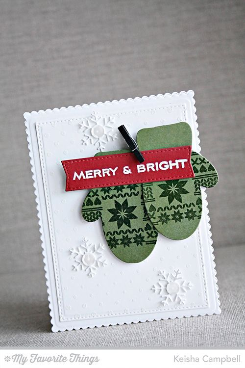 Nordic Knits, Ornament Banner Builder, Swiss Dots Background, Blueprints 20 Die-namics, Cozy Mittens Die-namics, Let It Snowflake Die-namics - Keisha Campbell #mftstamps