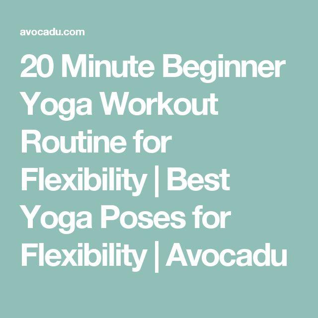 20 Minute Beginner Yoga Workout Routine for Flexibility | Best Yoga Poses for Flexibility | Avocadu
