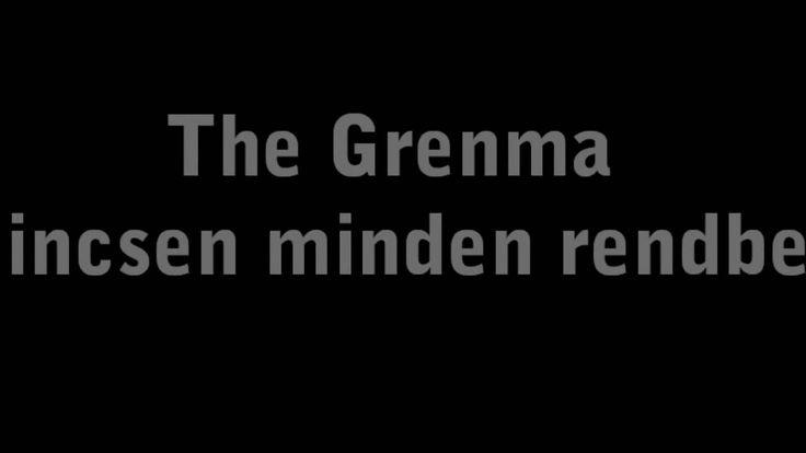 The Grenma: Nincsen minden rendben