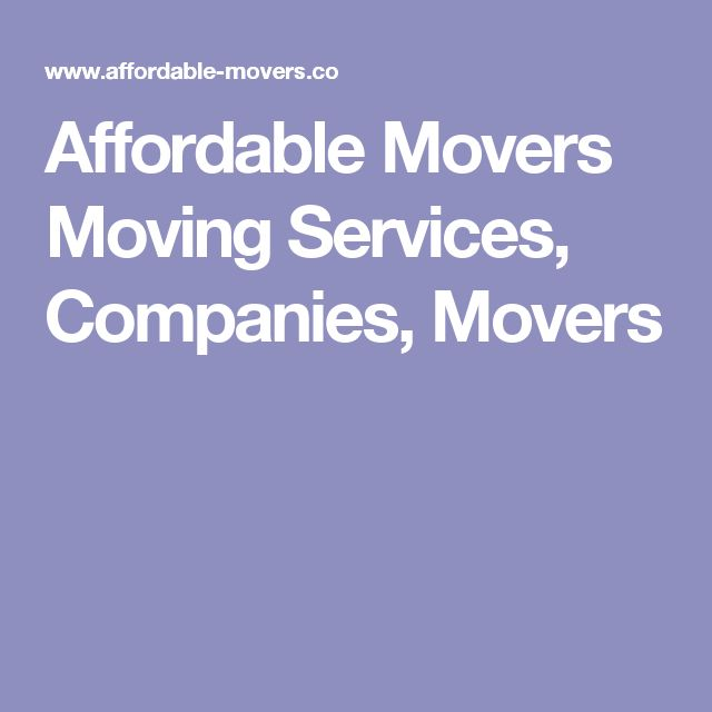 Affordable Movers Moving Services, Companies, Movers