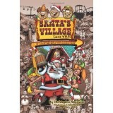 Santa's Village Gone Wild!: Tales Of Summer Fun, Hijinx & Debauchery As Told By The People Who Worked There. (Paperback)By Christopher Dearman