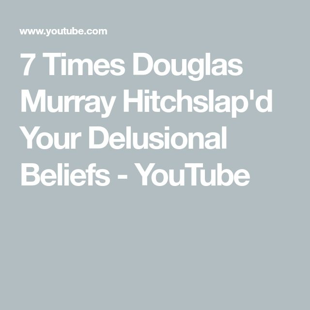 7 Times Douglas Murray Hitchslap'd Your Delusional Beliefs - YouTube