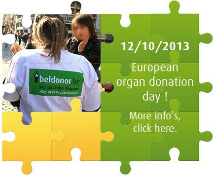België verwelkomt de 15e Europese dag voor Orgaandonatie en -Transplantatie Op zaterdag 12 oktober vindt de 15e Europese Dag voor Orgaandonatie en –Transplantatie plaats. Voor het eerst wordt deze dag door België georganiseerd. Om deze speciale verjaardag te vieren, maar vooral om de orgaandonoren en hun familie in de bloemetjes te zetten, organiseren Beldonor en de FOD Volksgezondheid, Veiligheid van de Voedselketen en Leefmilieu verschillende activiteiten.