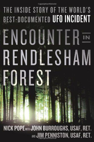 Encounter in Rendlesham Forest: The Inside Story of the World's Best-Documented UFO Incident by Nick Pope, http://www.amazon.co.uk/dp/1250038103/ref=cm_sw_r_pi_dp_WN2Mtb0P0C8CK/277-3851831-5808536
