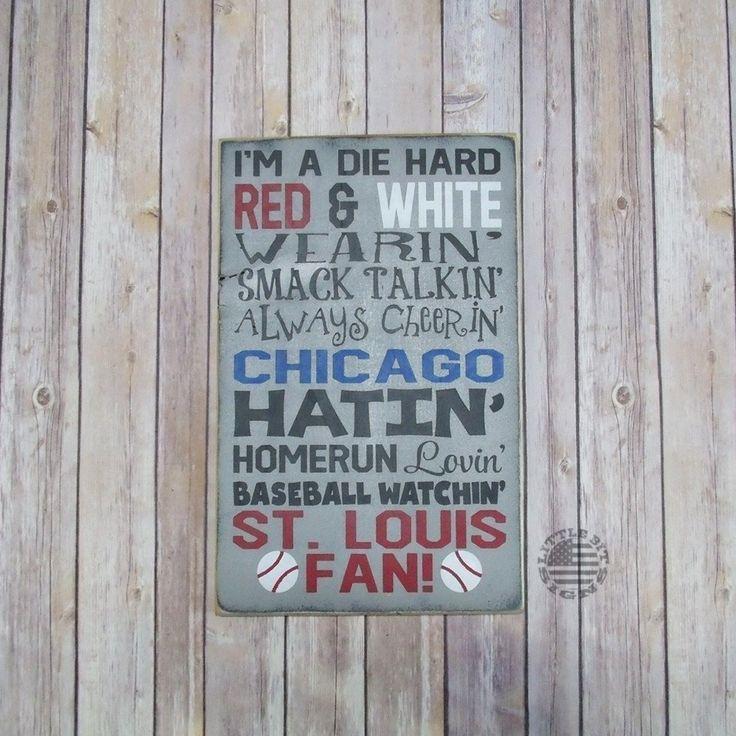 St. Louis Baseball Sign, St. Louis Fan, Chicago Baseball Hatin, Pittsburgh Baseball Hatin, SKU-885