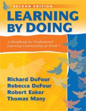Learning by Doing  A Handbook for Professional Learning Communities at Work™