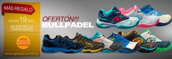 Ofertas Zapatillas Bull Padel 2015