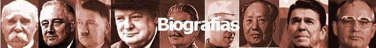 Biografías de los personajes del siglo XX - Historia de las Relaciones Internacionales en el Siglo XX