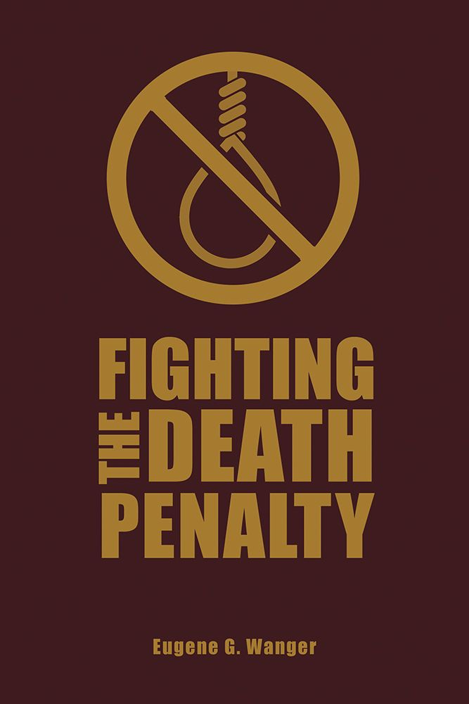 Fighting the Death Penalty | A Fifty-Year Journey of Argument and Persuasion