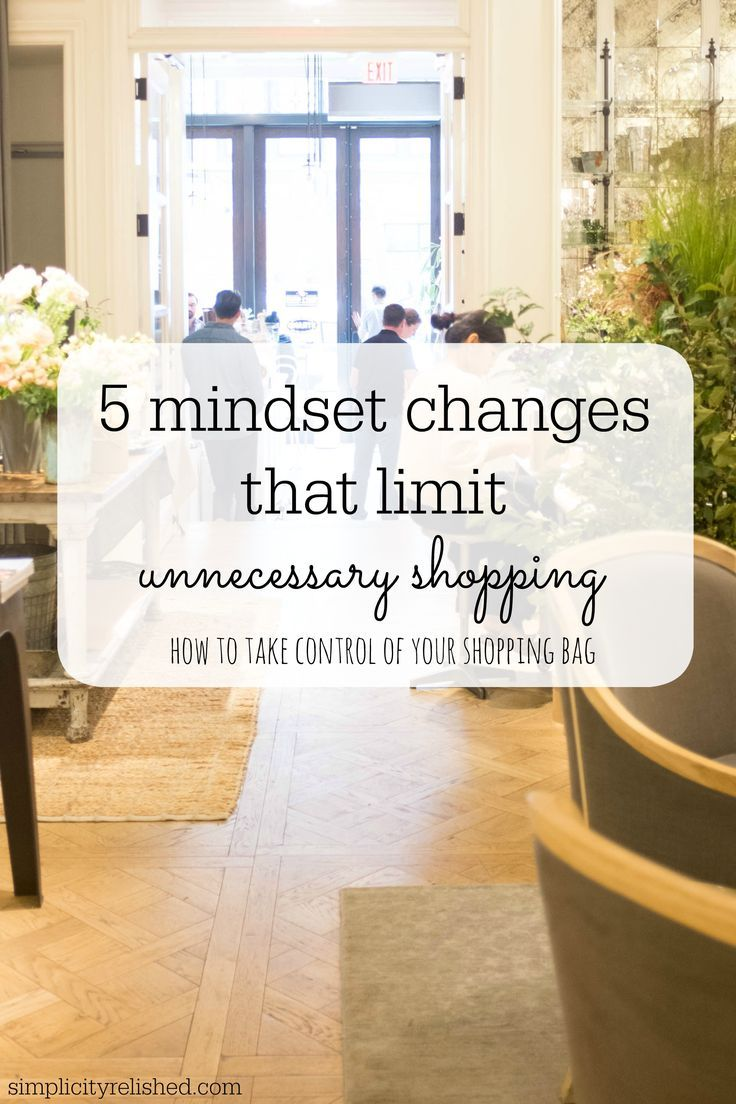5 Mindset Changes That Limit Unnecessary Shopping