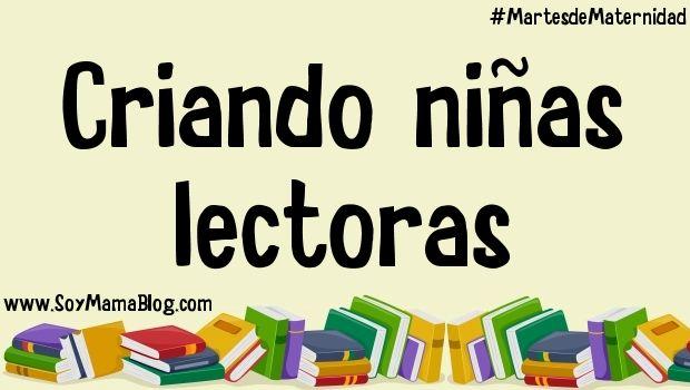 Criando niñas lectoras