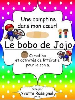Le bobo de Jojo (comptine, mots fréquents, activités, atel