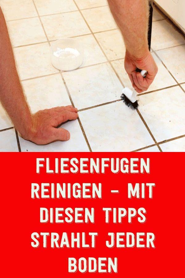 Fliesenfugen reinigen – mit diesen tipps strahlt…
