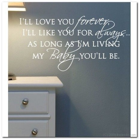 gorgeous idea: Favorite Children, Childhood Book, Wall Words, Love You Forever, Favorite Book, Baby Rooms, Children Book, Kids Rooms, Families Favorite