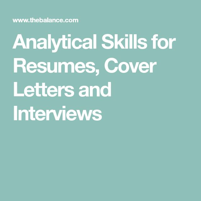 Analytical Skills for Resumes, Cover Letters and Interviews